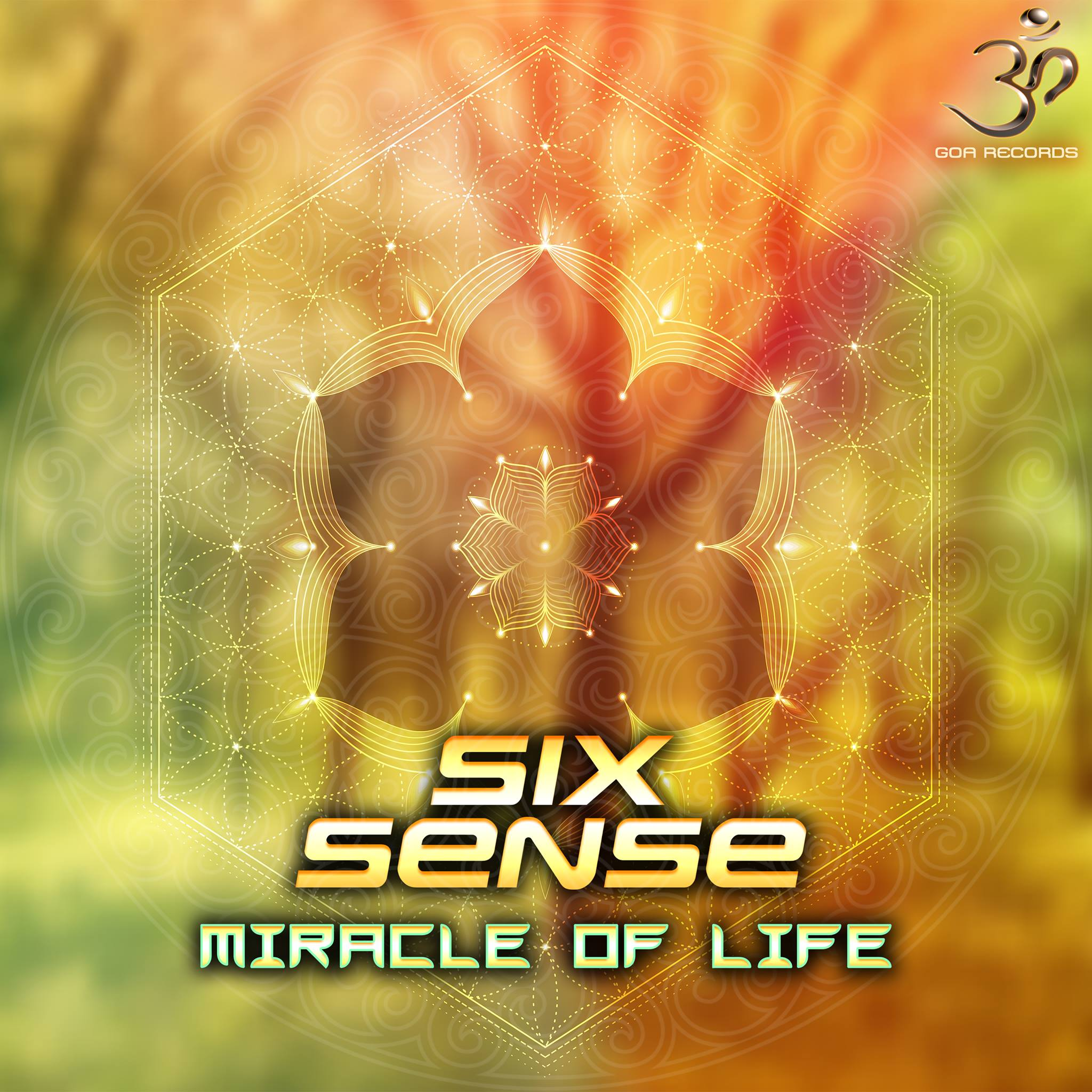 Sixsense – Miracle of Life – Psychedelic FM